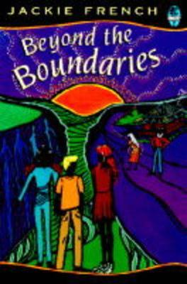 Beyond the Boundaries by Jackie French