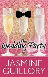 The Wedding Party by Jasmine Guillory image