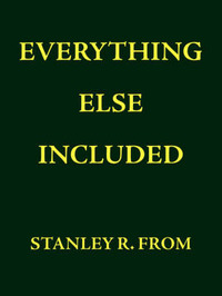 Everything Else Included by Stanley , R. From image