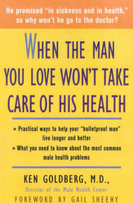 When the Man You Love Won't Take Care of His Health by Ken Goldberg image
