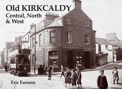 Old Kirkcaldy by Eric Eunson