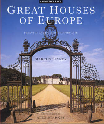 """Great Houses of Europe: From the Archives of """"Country Life"""" by Marcus Binney image"""