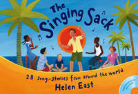 Singing Sack: 28 Song-stories from Around the World by Helen East image
