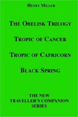 The Obelisk Trilogy by Henry Miller