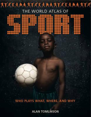 World Atlas of Sport by Alan Tomlinson