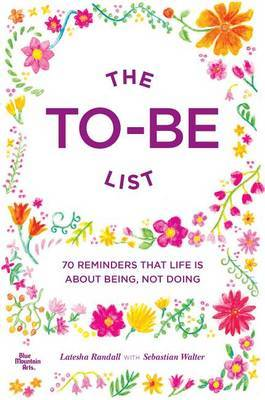 To Be List The by Latesha Randall