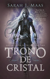 Trono de Cristal #1 / Throne of Glass #1 by Sarah J Maas
