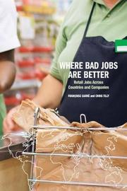 Where Bad Jobs Are Better by Chris Tilly