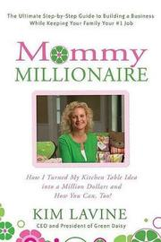 Mommy Millionaire by Kim Lavine image