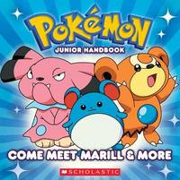 Come Meet Marill & More by Scholastic
