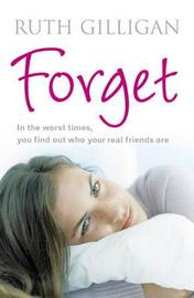Forget by Ruth Gilligan image