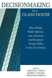 Decisionmaking in a Glass House