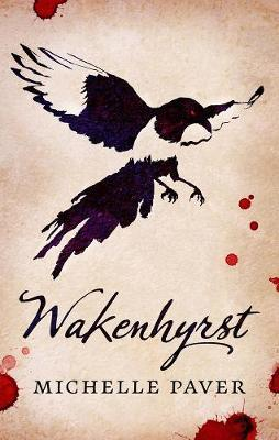 Wakenhyrst by Michelle Paver image