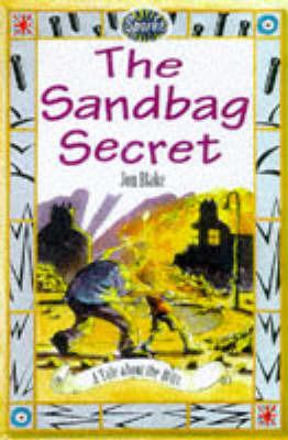 The Sandbag Secret: A Tale About the Blitz by Jon Blake image