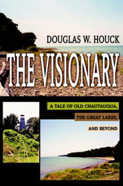The Visionary by Douglas W Houck image