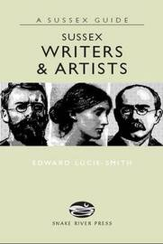 Sussex Writers and Artists by Edward Lucie-Smith image