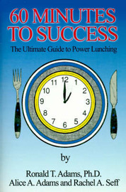60 Minutes to Success by Alice A. Adams image