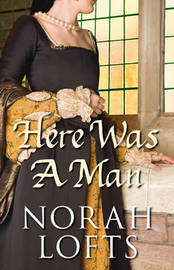 Here Was a Man by Norah Lofts image