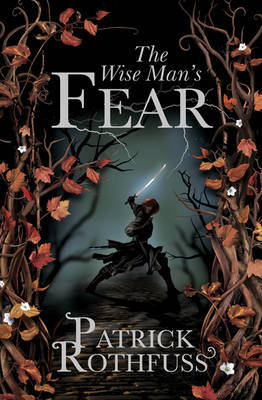 The Wise Man's Fear (The Kingkiller Chronicle #2) (UK Ed.) by Patrick Rothfuss