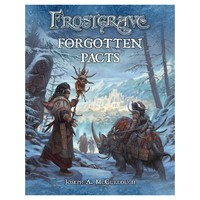 Frostgrave: Forgotten Pacts by Joseph A McCullough