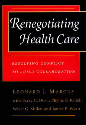 Renegotiating Health Care by Leonard J. Marcus image