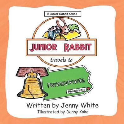 Junior Rabbit Travels to Pennsylvania by Jenny White image