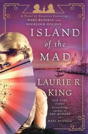 Island of the Mad by Laurie R King image