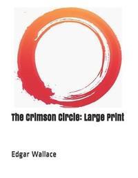 The Crimson Circle by Edgar Wallace image