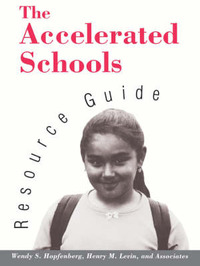 The Accelerated Schools Resource Guide by Wendy S. Hopfenberg image