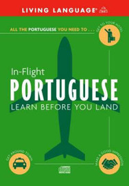 Portuguese in Flight: Learn Before You Land by Living Language image