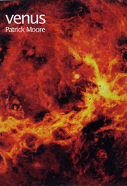Venus by CBE, DSc, FRAS, Sir Patrick Moore