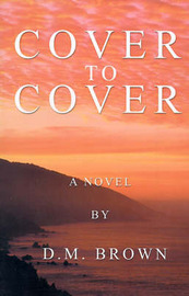 Cover to Cover by D.M. Brown image