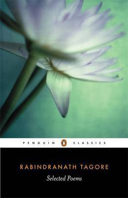 Selected Poems by Rabindranath Tagore