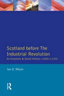 Scotland before the Industrial Revolution by Ian D Whyte