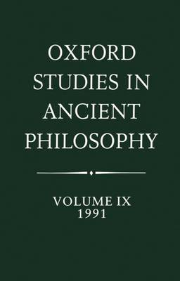 Oxford Studies in Ancient Philosophy: Volume IX: 1991