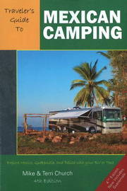 Traveler's Guide to Mexican Camping by Mike Church