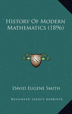 History of Modern Mathematics (1896) by David Eugene Smith