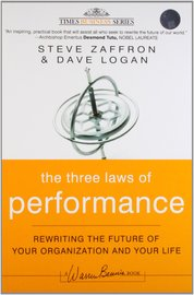 The Three Laws of Performance: Rewriting the Future of Your Organization and Your Life by Steve Zaffron image
