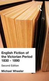 English Fiction of the Victorian Period by Michael Wheeler image