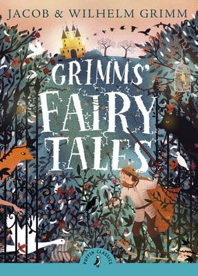 Grimms' Fairy Tales by Jacob Grimm