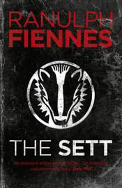 The Sett by Ranulph Fiennes