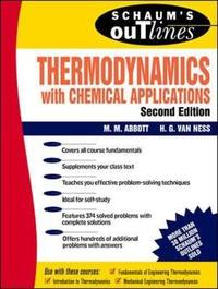 Schaum's Outline of Thermodynamics with Chemical Applications by Hendrick C Van Ness