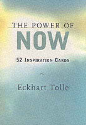 The Power of Now: Meditations and Affirmations for Living the Liberated Life by Eckhart Tolle