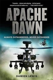 Apache Dawn by Damien Lewis