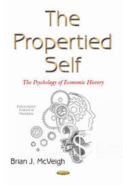 Propertied Self by Brian J McVeigh