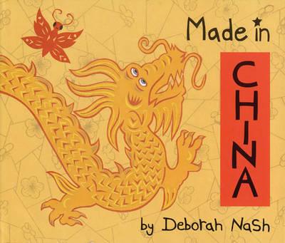 Made in China by Deborah Nash
