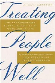 Treating People Well by Lea Berman