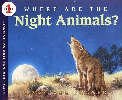 Where are the Night Animals? by Mary Ann Fraser image
