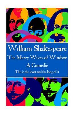 William Shakespeare - The Merry Wives of Windsor by William Shakespeare