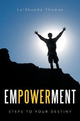 Empowerment by La'shunda Thomas